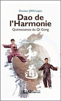 """Couverture du livre """"Dao de l'harmonie"""" du Dr Jian Liujun."""