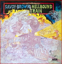 SAVOY BROWN - Hellbound Train (1972)