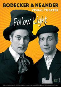 Follow Light Wolfram von Bodecker, Alexander Neander, Bodecker Neander, Lionel Ménard