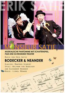 Mosieur Satie, Erik Satie, Bodecker Neander, Manfred Schmidt, Lionel Ménard