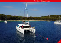 Catamaran Skipper Training book, Catamaran Docking Training, Catamaran Lagoon 42, Catamaran Maneuer Training, Catamaran Skipper Training, Catamaran Harbor Maneuver Training, Spring leash undocking, Catamaran Docking Training, Nautical Miles, Mooring Buoy