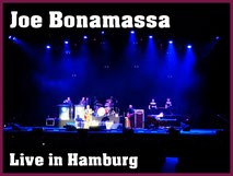 Joe Bonamassa, Gitarrengott in Hamburg, Hobbyfamilie, Shows und Konzerte