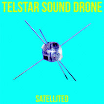 Telstar Sound Drone - Drugs Help Cover