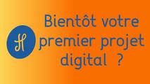 Bientôt votre premier projet digital ?