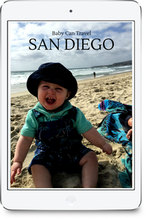 FREE Downloadable Baby Can Travel Guide to San Diego