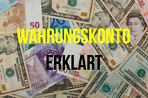 Fremdwährungskonto erklärt Investor Schule