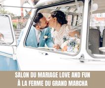 Salon du Mariage Love and Fun à la Ferme du Grand Marcha