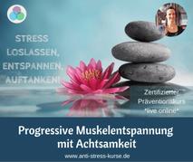 Präventionskurs für Betriebliche Gesundheit: Progressive Muskelentspannung mit Achtsamkeit - Anti-Stress-Trainerin Christina Gieseler - Mindful Balance Gesundheitsprävention & Stressmanagement