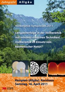 Zahngipfel 2011 Vollkeramik-Symposium Fortbildung