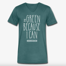 Green because i can Nachhaltige Bio Mode T-Shirt Green
