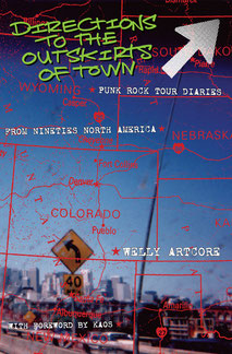 Directions to the outskirts of town: Punk Rock Tour Diaries