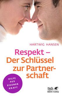 Respekt - DerSchlüssel zur Partnerschaft Hartwig Hansen Diplompsychologe Hamburg Wellingsbüttel Autor Herausgeber Fachlektor
