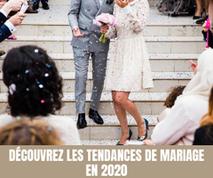 Découvrez les grandes tendances de mariage en 2020