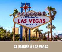 Une idée originale pour votre mariage : Pourquoi ne pas se marier à Las Vegas ?