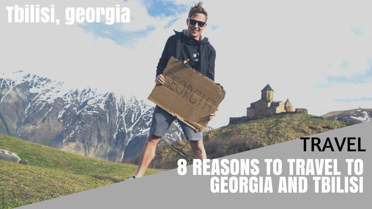 8 reasons to travel to georgia and tbilisi for Warm cheap places to live