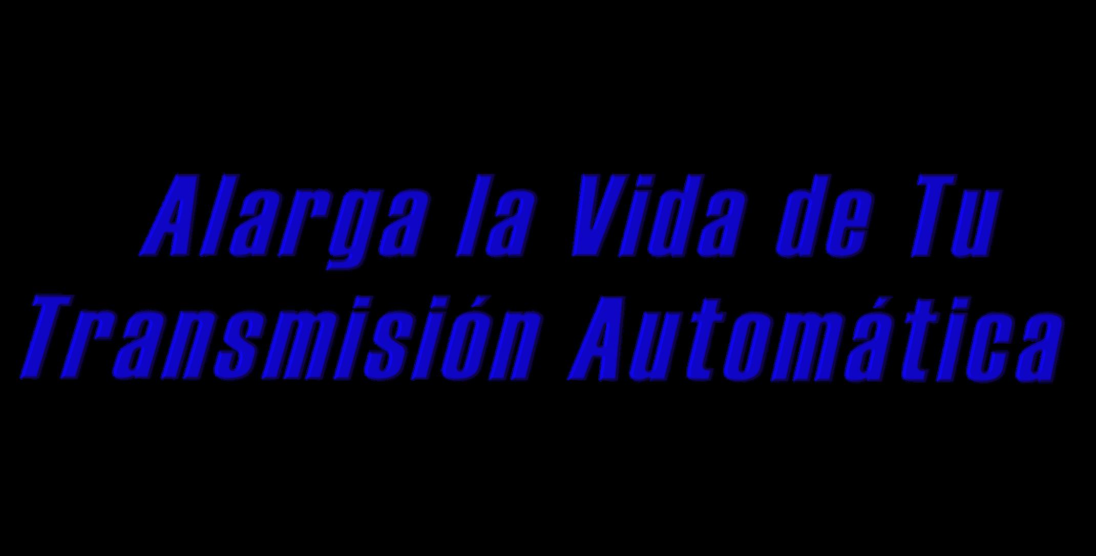 Mantenimiento Preventivo Para Transmision Automatica