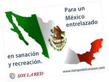 SOY LA RED - Para un México entrelazado en sanación y recreación.