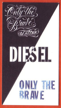 DIESEL ONLY THE BRAVE - TATTOO
