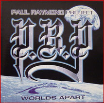 PAUL RAYMOND PROJECT - Worlds Apart (1998)