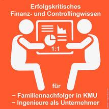 Risiko-Consulting: Finanz- und Controllingsausbildung für KMU-Familiennachfolger und Ingenieure als Unternehmer.