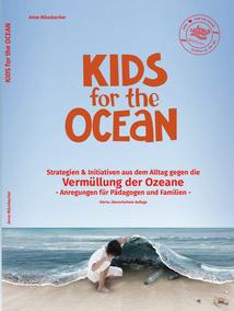Aufklärungsbuch und Lehrbuch Kids for the Ocean