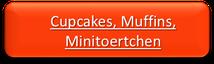 Törtchen, Cupcake, Muffins