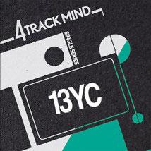 FOUR TRACK MIND - Singles Serie Vol. 3 - 13 YC