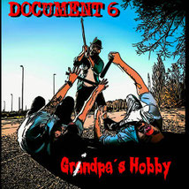 DOCUMENT 6 - Grindpa's Hobby