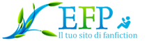 efp - fanfiction - fanfictions - italiano - storie - storia