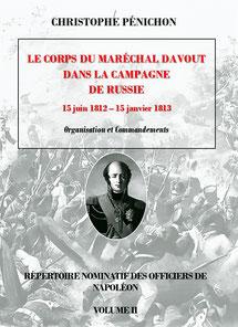 répertoire nominatif des officiers de Napoléon tome II Davout Russie 1812
