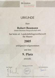 Robert Baumann, 9.Platz beim BWZ OÖ Landeslehrlingswettbewerb, seit 2002 im elterlichen Betrieb tätig