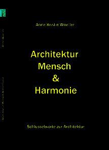 Architektur Mensch Harmonie