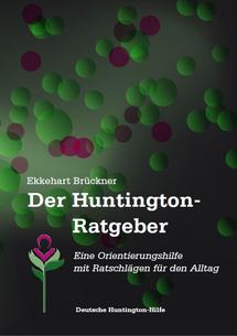 Titelseite des Huntington-Ratgeber Deutschland als Handbuch für Betroffene der Huntington-Krankheit (Chorea Huntington)
