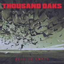 THOUSAND OAKS - Hell is empty