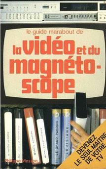 Guide Marabout de la vidéo et du magnétoscope