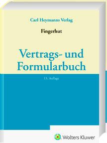 Carl Heymanns Verlag - Vertrags- und Formularhandbuch - Wolters Kluwer BU LEGAL-Publishing - Dr. Michael Fingerhut - Rechtsanwalt / Rechtsberatung München