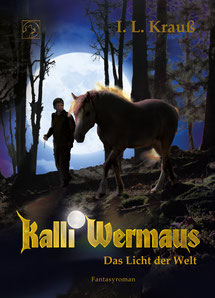 Kalli Wermaus - das Licht der Welt, Vollmond, Pferd, Junge