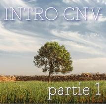 intro CNV partie 1 et 2