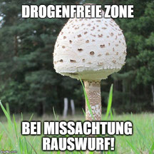 Bei Missachtung droht Rauswurf: