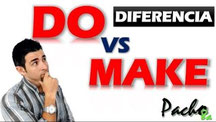 Do vs Make Pacho8a
