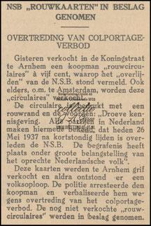 Vrijdag 28 mei 1937 werd er een koopman van deze rouwkaarten gearresteerde i.v.m. het colportageverbod