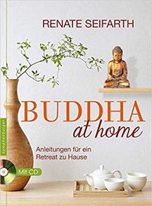 Buddha at home: Anleitungen für ein Retreat zu Hause Buchempfehlung depressionein.de - Retreat
