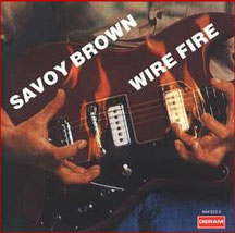 SAVOY BROWN - Wire Fire (1975)
