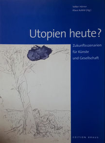 Utopien heute?