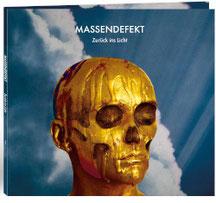 MASSENDEFEKT - Zurück ins Licht