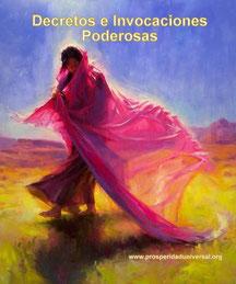 YO SOY PROSPERIDAD UNIVERSAL - DECRETOS E INVOCACIONES PODEROSAS DE PROSPERIDAD UNIVERSAL - www.prosperidaduniversal.org