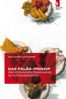 Triathlonbuch: Das Paläo-Prinzip der gesunden Ernährung im Ausdauersport
