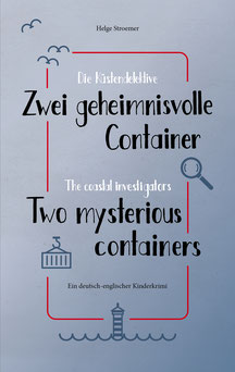Cover, H. Stroemer, Die Küstendetektive, Zwei geheimnisvolle Container, The coastal investigators, Two mysterious containers