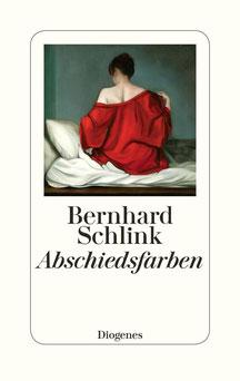 Abschiedsfarben von Bernhard Schlink - Klassiker der deutschen Literatur Buchtipp