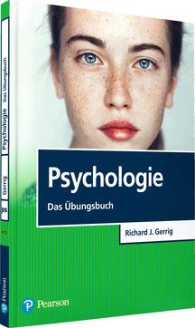 Psychologie - Das Übungsbuch Pearson Studium - Psychologie von Richard J. Gerrig